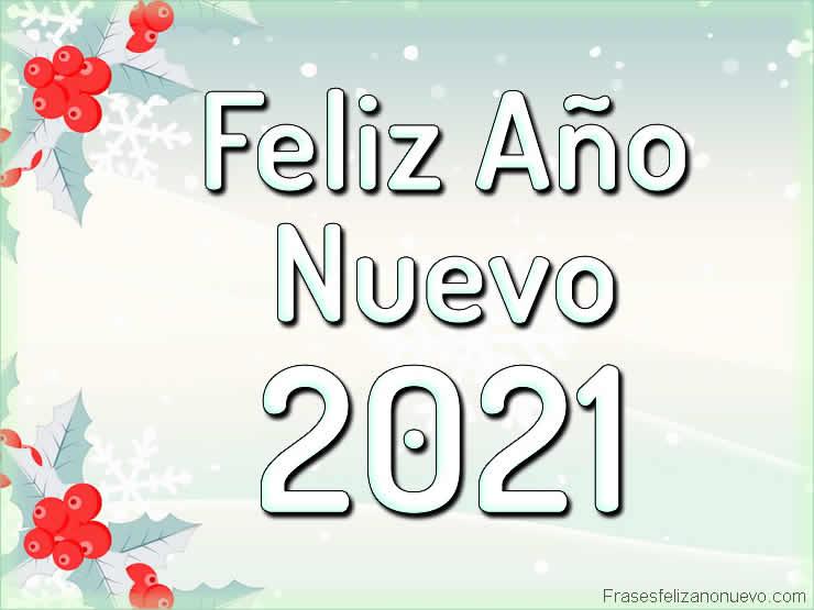 Imágenes y Frases de Feliz Año Nuevo 2021